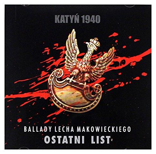 Lech Makowiecki: KatyĹ 1940 (Ostatni List) [CD]