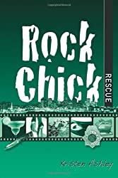 Rock Chick Rescue: 2 by Ashley, Kristen (2013) Paperback