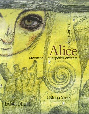 Alice raconté aux petits enfants