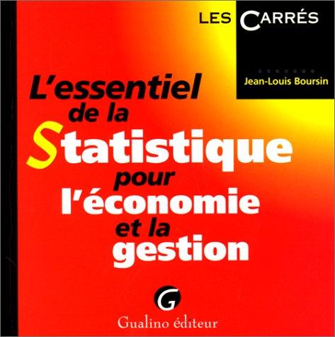 L'essentiel de la statistique pour l'économie et la gestion