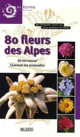80 Fleurs des Alpes