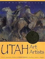 Utah Art, Utah Artists: 150 Year Survey