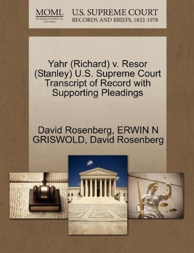 Yahr (Richard) V. Resor (Stanley) U.S. Supreme Court Transcript of Record with Supporting Pleadings