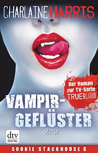 Vampirgeflüster: Roman (Sookie Stackhouse)