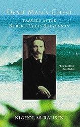 Dead Man's Chest: Travels After Robert Louis Stevenson
