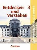 Entdecken und Verstehen - Saarland - Bisherige Ausgabe: Entdecken und Verstehen, Geschichtsbuch für Saarland, Bd.3, 9./10. Schuljahr