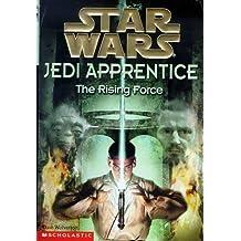 Star Wars: Jedi Apprentice #01: The Rising Force