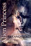 Paranormal (Alien Princess Bd1)