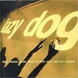 Lazy Dog - Deep House Mix