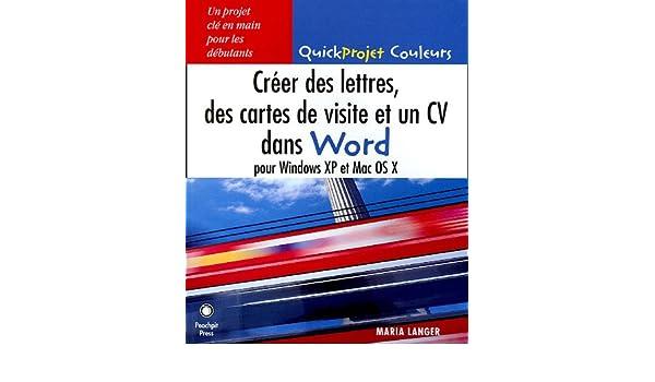 Creer Des Lettres Cartes De Visite Et Un CV Dans Word Pour Windows XP Mac OS X Amazoncouk Maria Langer Chantal Kolb 9782744081330 Books