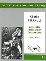 Charles Perrault, Les Contes illustrés par Gustave Doré