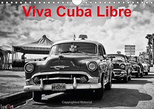 Viva Cuba Libre 2015: Calendrier mensuel de 14 pages representant CUBA
