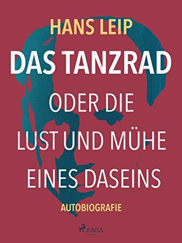 das-tanzrad-oder-die-lust-und-muhe-eines-daseins-german-edition