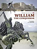 William the Conqueror: Paths of History