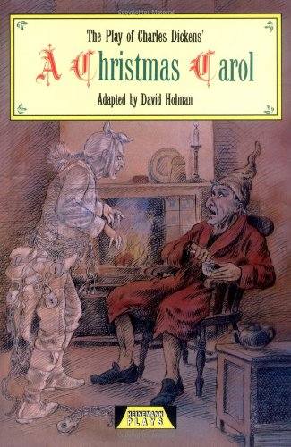 The play of Charles Dickens' A Christmas carol