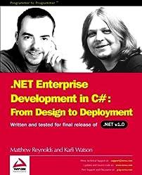 .Net Enterprise. Development in C# : From Design to Deployment