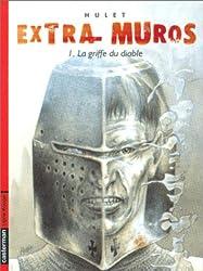 Extra Muros, tome 1 : La Griffe du diable