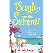 Single for the Summer: A feel-good romantic comedy you need to read for summer 2018