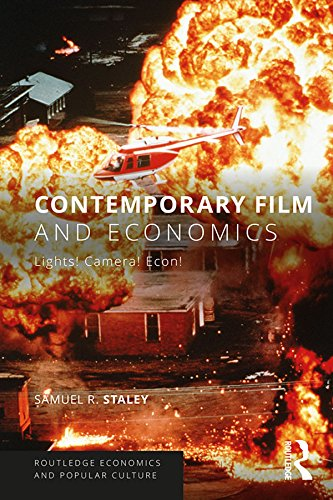 Contemporary Film and Economics: Lights! Camera! Econ! (Routledge Economics and Popular Culture Series) (English Edition) -