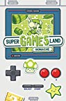 Super Games Land par Bonache Rodríguez
