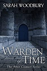 Warden of Time (The After Cilmeri Series Book 8)
