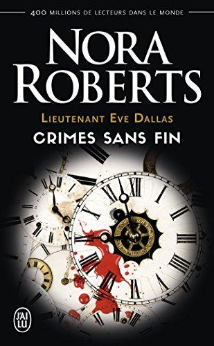 Lieutenant Eve Dallas - Crimes sans Fin