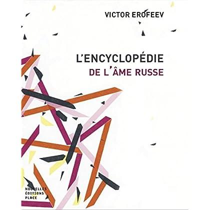 L'encyclopédie de l'âme russe