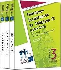 Photoshop, Illustrator et InDesign CC par Didier Mazier