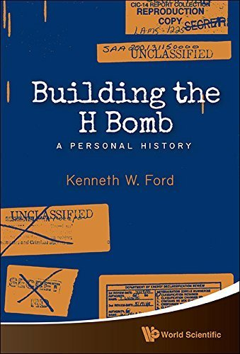 Best Sellers Free eBook Building the H Bomb: A Personal History Paperback March 27, 2015