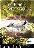 Les écrits de Montségur Tome 2 - Eveil et libération