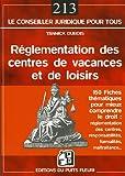 Réglementation des centres de vacances et de loisirs: 150 fiches pour mieux comprendre le droit : réglementation des centres, responsabilités, formalités, maltraitance......