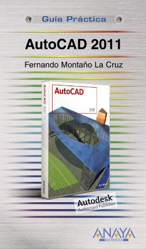 AutoCAD 2011 (Guías Prácticas)