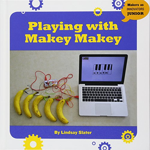 Playing with Makey Makey (Makers As Innovators Junior) por Lindsay Slater