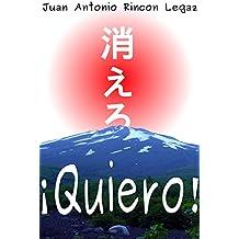 ¡Quiero! (Spanish Edition)