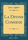 La Divine Comedie (Classic Reprint) - Forgotten Books - 25/04/2018