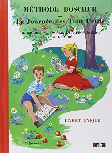 Methode Boscher ou La Journee des Tout Petits (French Edition) by Methode Boscher (2012-03-02)