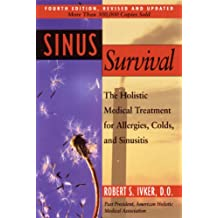 Sinus Survival: A Self-help Guide (English Edition)