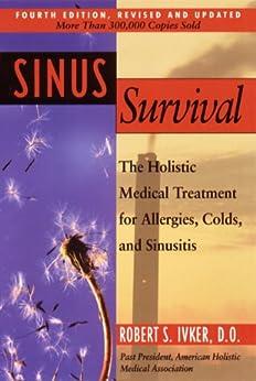 Sinus Survival: A Self-help Guide von [Ivker, Robert S.]