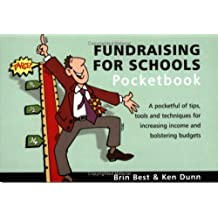 The Fundraising for Schools Pocketbook (Teachers' Pocketbooks)