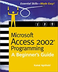 Microsoft Access 2002 Programming: A Beginner's Guide