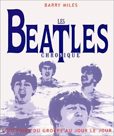 Les Beatles : L'Histoire du groupe au jour le jour