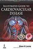 Illustrated Guide to Cardiovascular Disease