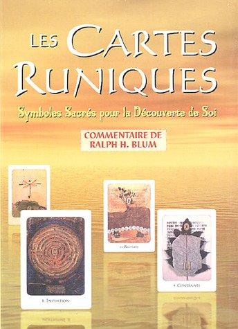 Les cartes runiques : Symboles Sacrs pour la Dcouverte de Soi