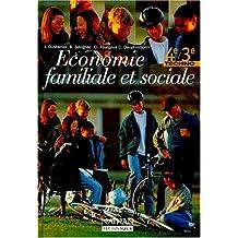 Economie familiale et sociale, 4e et 3e technologiques, 1997. Livre de l'élève