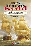 Kydd - Auf Erfolgskurs (Ein Kydd-Roman, Band 4) - Julian Stockwin