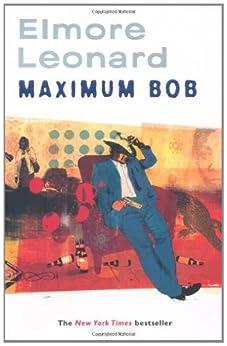 Maximum Bob by [Leonard, Elmore]