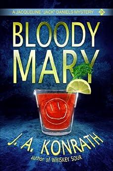 "Bloody Mary - A Thriller (Jacqueline ""Jack"" Daniels Mysteries Book 2) (English Edition) par [Konrath, J.A., Kilborn, Jack]"