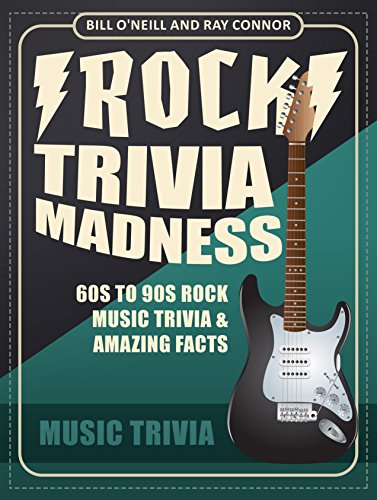 rock-trivia-madness-60s-to-90s-rock-music-trivia-amazing-facts-english-edition