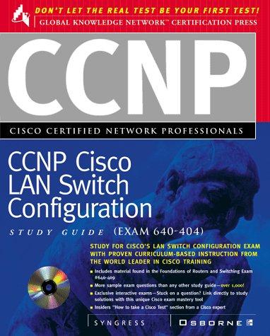 CCNP Cisco LAN Switch Configuration Study Guide (Exam 640-404) (Cisc0 Study Guide) por Syngress Media  Inc.