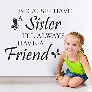 ASENART Because I Have A Sister So I Always Have A Friend-Warm Sisterhood Wall Sticker Home Decor Size 20